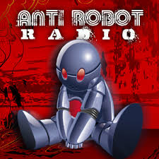 Anti Robot Radio